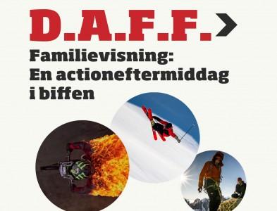 D.A.F.F. Familievisning: En actioneftermiddag i biffen